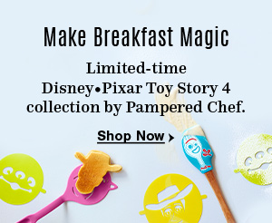 Make Breakfast Magic. Limited-time Disney and Pixar Toy Story 4 collection by Pampered Chef. Shop Now